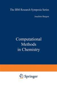 Computational Methods in Chemistry