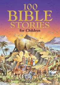 100 Bible Stories for Children: A Traditonally Illustrated Children's the Main Stories of Ol