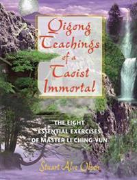Qigong Teachings of a Taoist Immortal