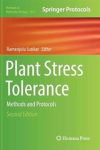 Plant Stress Tolerance: Methods and Protocols
