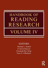 Handbook of Reading Research, Volume IV