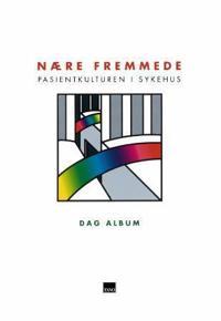 Nære fremmede - Dag Album pdf epub