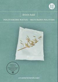 Politikkens natur - naturens politikk