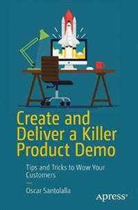 Create and Deliver a Killer Product Demo