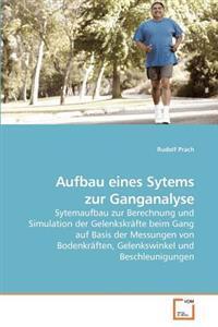 Aufbau Eines Sytems Zur Ganganalyse