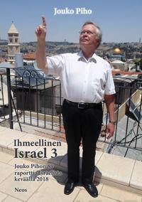 Ihmeellinen Israel 3
