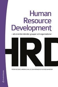 Human resource development : att utveckla individer, grupper och organisationer