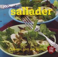 Utsökta sallader : fräscht, gott och nyttigt