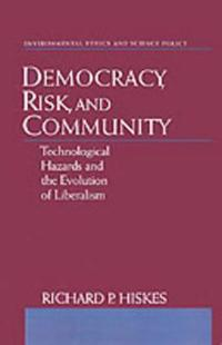 Democracy, Risk, and Community