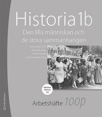 Historia 1b 100 p - 10-pack arbetshäfte - Den lilla människan och de stora sammanhangen