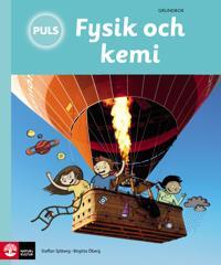 PULS Fysik och kemi 4-6 Grundbok, tredje upplagan