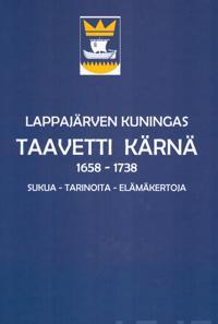 Lappajärven kuningas Taavetti Kärnä 1868-1973
