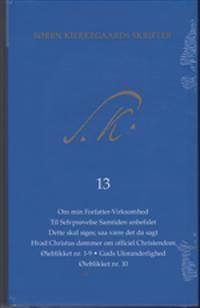 Søren Kierkegaards Skrifter, Pakke 21, Bind 13+K13