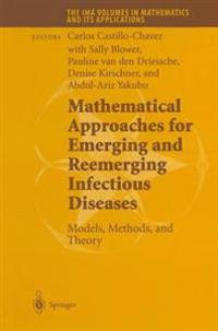 Mathematical Approaches for Emerging and Re-Emerging Infectious Diseases