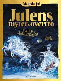 Magisk jul; julens myter & overtro - Line Therkelsen | Ridgeroadrun.org