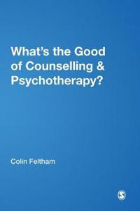 What's the Good of Counselling & Psychotherapy?