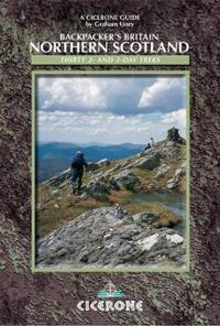 Backpacker's Britain: Northern Scotland: Thirty 2- And 3-Day Treks