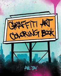 Graffiti Art Coloring Book