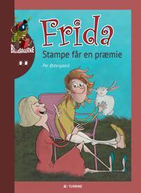 Frida - Stampe får en præmie