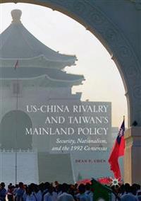US-China Rivalry and Taiwan's Mainland Policy