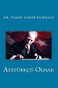 Ataturkcu Olmak