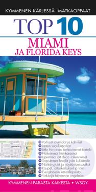Top 10 Miami ja Florida Keys