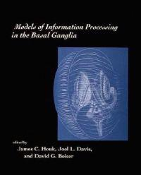 Models of Information Processing in the Basal Ganglia