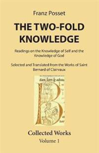The Two-Fold Knowledge