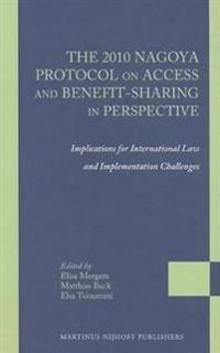 The 2010 Nagoya Protocol on Access and Benefit-sharing in Perspective