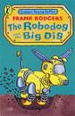 The Robodog and the Big Dig
