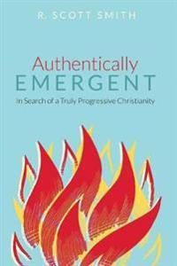 Authentically Emergent