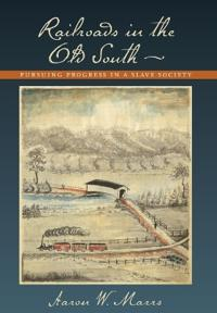 Railroads in the Old South