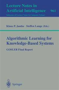 Algorithmic Learning for Knowledge-Based Systems