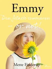 Emmy 3 - Den fetaste sommaren - or not!