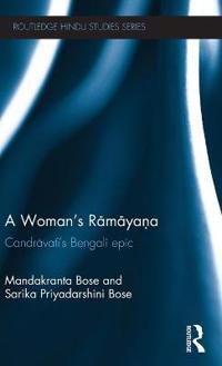 A Woman's Ramayana: Candr Vat 's Bengali Epic