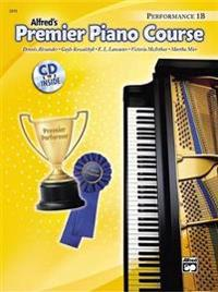 Alfred's Premier Piano Course Performance 1B [With CD]