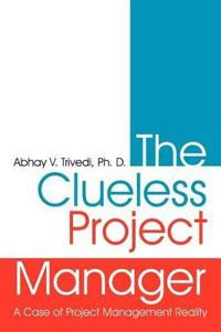 The Clueless Project Manager