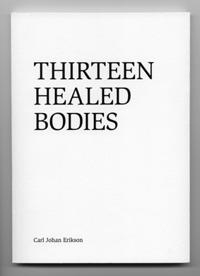 Thirteen healed bodies - Carl Johan Erikson pdf epub