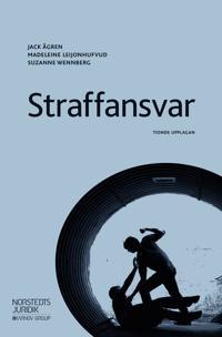 Straffansvar - Jack Ågren  Madeleine Leijonhufvud  Suzanne Wennberg - böcker (9789139208457)     Bokhandel