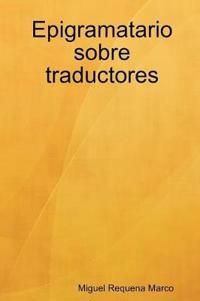 Epigramatario Sobre Traductores
