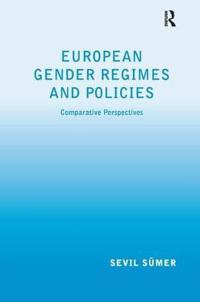 European Gender Regimes and Policies: Comparative Perspectives