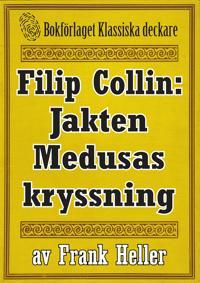 Filip Collin: Jakten Medusas kryssning. Återutgivning av text från 1949