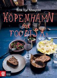 Köpenhamn för foodisar