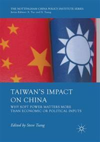 Taiwan's Impact on China
