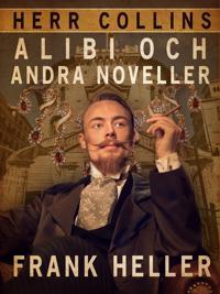 Herr Collins alibi och andra noveller