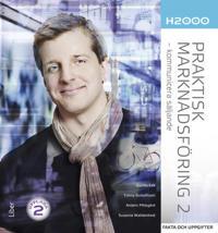 H2000 Praktisk marknadsföring 2 Fakta och uppgifter - kommunicera säljande - Gunilla Eek, Conny Gustafsson, Anders Pihlsgård, Susanne Walldenheid | Laserbodysculptingpittsburgh.com