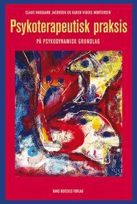 Psykoterapeutisk praksis på psykodynamisk grundlag