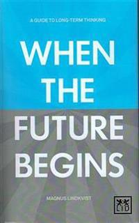When the Future Begins