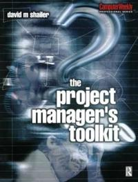 The Project Manager's Toolkit