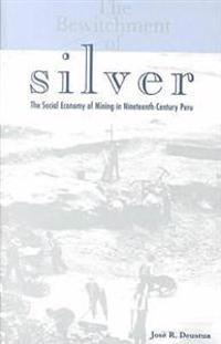 The Bewitchment of Silver